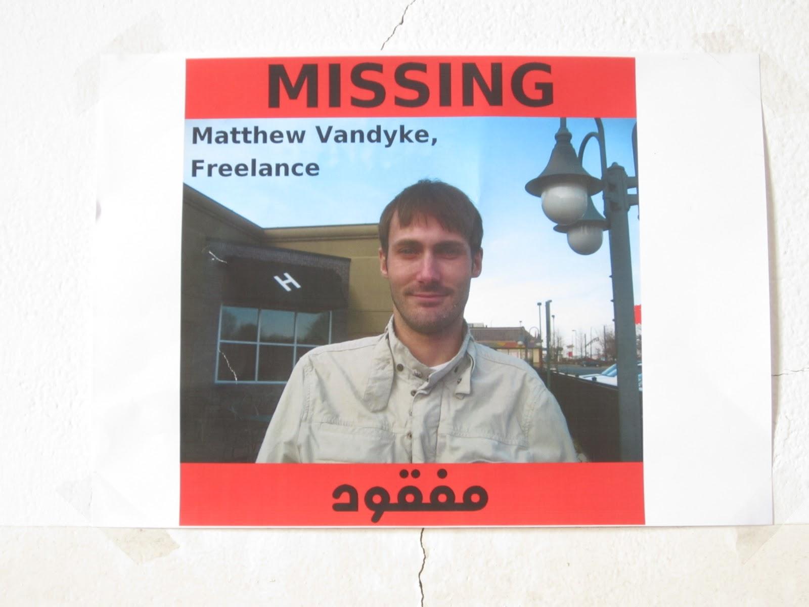 A missing person poster for Matthew Van Dyke, Benghazi