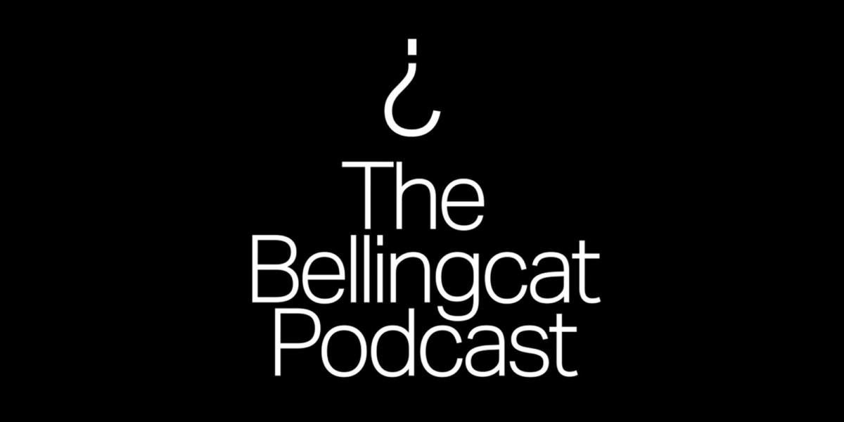 Bellingcat Podcast: MH17, Episode 4 Guide: Manhunt
